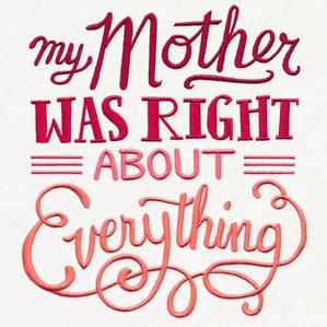 My Mother Was Right About Everything_image