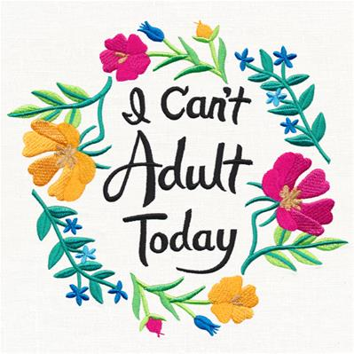 I Can't Adult Today_image