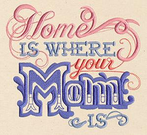 Home Is Where Your Mom Is_image