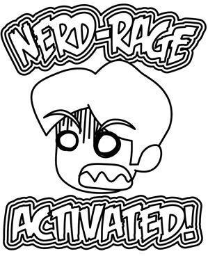 Nerd-Rage Activated!_image