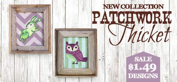 Patchwork Thicket Sale - $1.49 Designs!