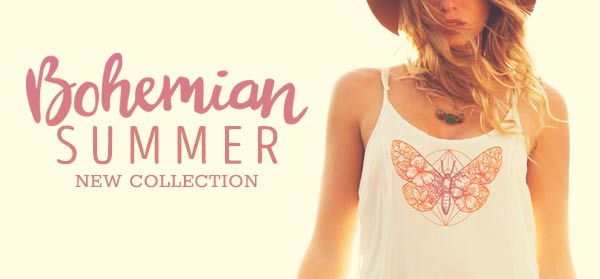 New Collection: Bohemian Summer