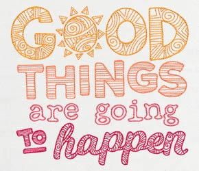 New: Good Things Are About to Happen