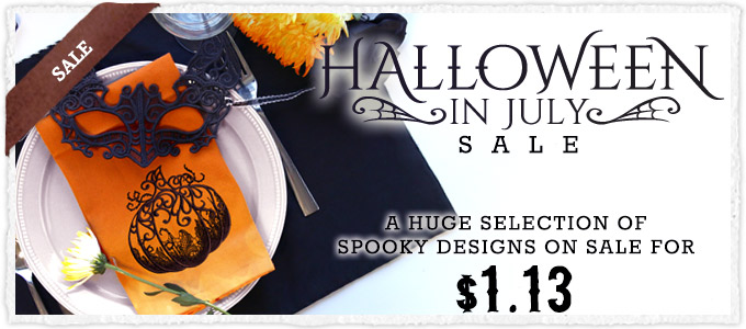 Halloween in July Sale - $1.13 Designs!