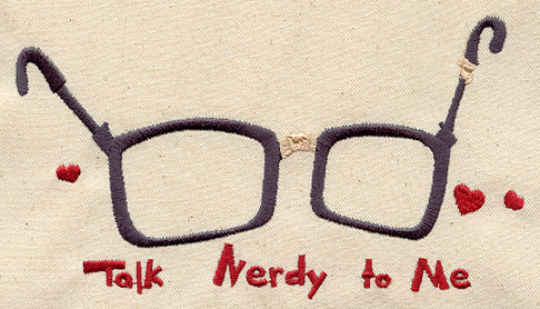 Talk Nerdy To Me | Urban Threads Unique And Awesome Embroidery Designs