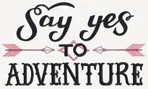 Inspiring Adventure - Say Yes to Adventure_image
