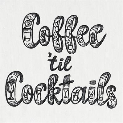 Coffee 'til Cocktails_image