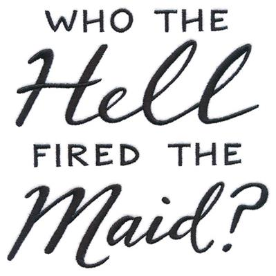 Who Fired the Maid?_image