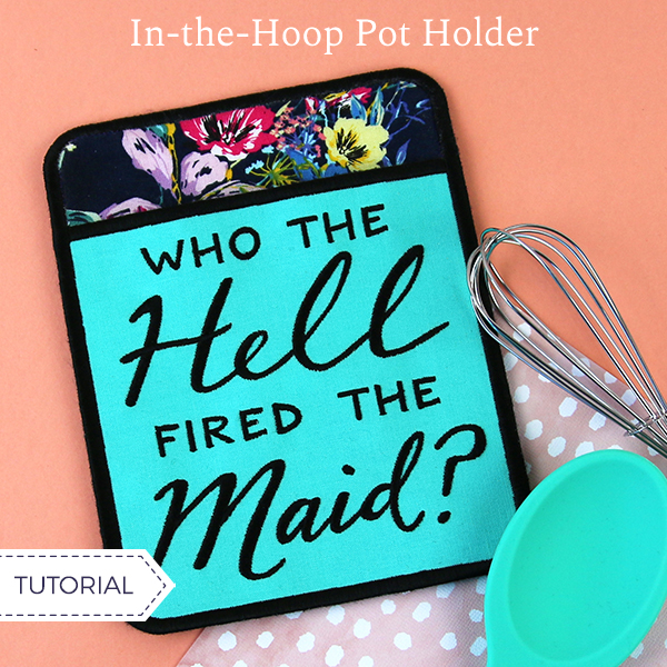 In-the-Hoop Pot Holder